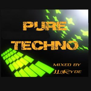 Pure Techno - mixed by J.LaRyde