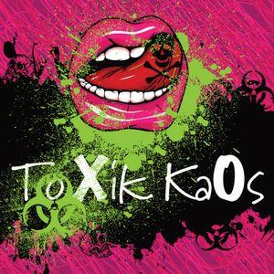ToXik KaOs - Episode 17