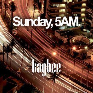 Sunday, 5AM.