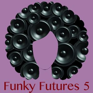 Funky Futures 5