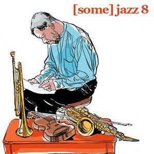 BamaLoveSoul.com presents [some] jazz 8