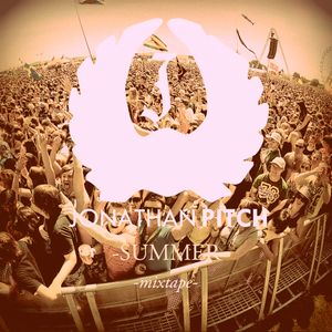 Jonathan Pitch - Summer 2012 Mix