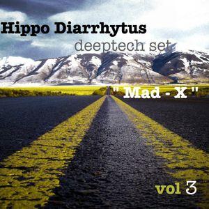 Hippo Diarrhytus vol 3 - deeptech set (DJ MAD X )