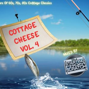 COTTAGE CHEESE VOL. 4
