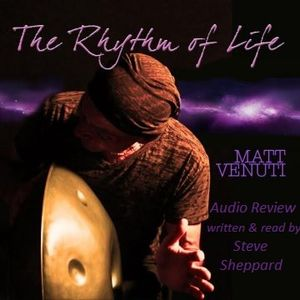 Audio Review for The Rhythm of Life by Matt Venuti