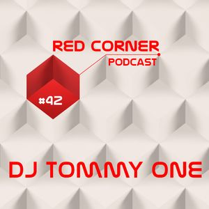 Dj Tommy One - Red Corner Podcast#42