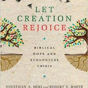 Jonathan Moo | Biblical Hope and Ecological Crisis