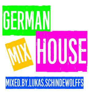 GERMAN HOUSE MIX #1 - mixed by Lukas Schindewolffs