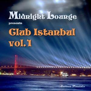 Midnight Lounge # Club Istanbul Vol.1
