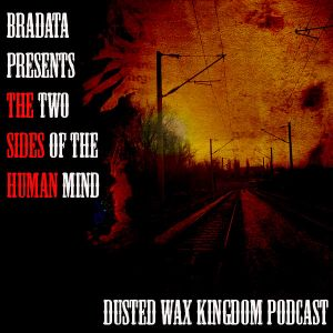 Bradata - The Two Sides Of Human Mind (Podcast)