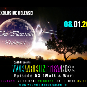We Are In Trance Episode 53 (Walk & War)