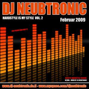 DJ Neubtronic - Hardstyle is my Style Vol. 2  (02.2009)