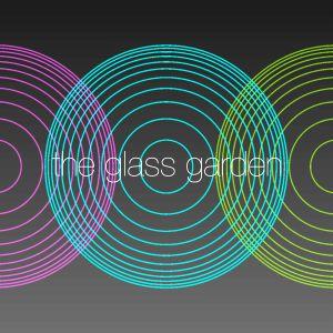 The Glass Garden, July 2014