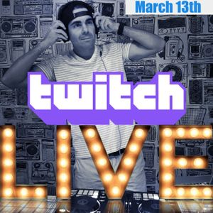 Twitch Live Stream - March 13   House - Tech House
