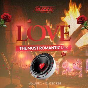 LOVE - Volume 2 (Mixed by @DJBuzzB_sWc)