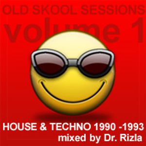 Old Skool Sessions 1: House & Techno 1990 - 1993