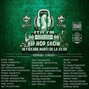 Stil FM Hip Hop Show - Editia 003 - 25.04.2017