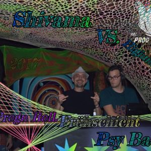 rec.PROGN ROLL Frühschicht.PsyBattel 2017 VS Shivama and Highmarnic 2017.PsyTranceMorningSound