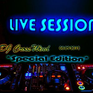 Live Session 08-09-2012 *Special Edition*