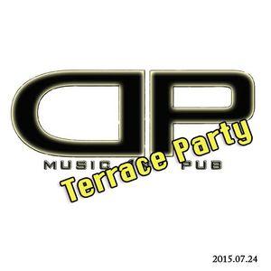 Dj Kaszi -Live- Terrace Party @DP Music & Pub 2015.07.24