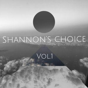 Shannon's Choice Vol.1