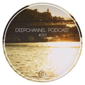 Deepchannel Podcast #001