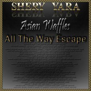 All The Way Escape