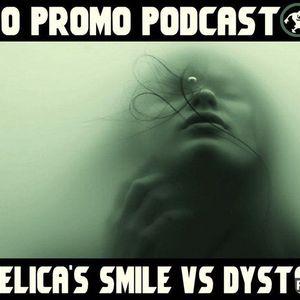 ACO Promo Podcast #03 - Angelica's Smile vs. Dystopia