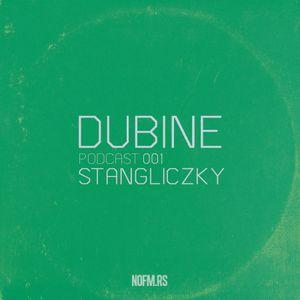 DUBINE Podcast 001 by Igor Stangliczky