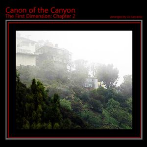 Canon of the Canyon: First Dimension Chapter 2