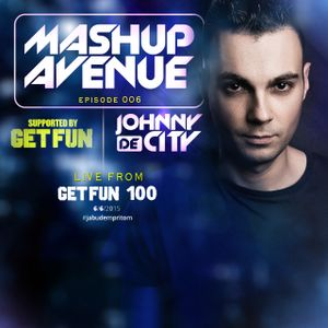Mashup Avenue 006 (Live From Get Fun 100)