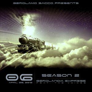 Gerolandia Express . Season 2 . Chapter 6 . April 28 2012