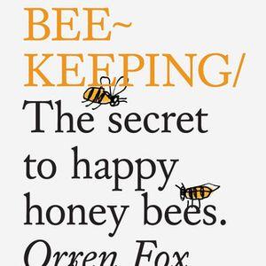 """80: """"Do Beekeeping"""" with Orren Fox"""