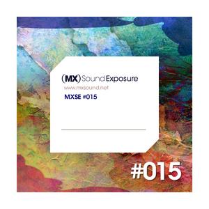 MX Sound Exposure´s Podcast Episode 015