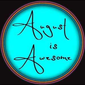 August is Awesome 2010