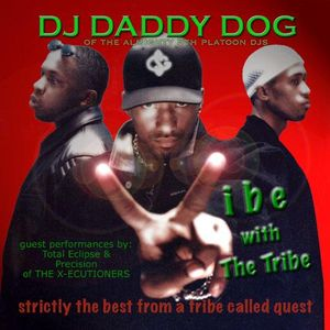 DJ Daddy Dog - Vibe With The Tribe - Strictly The Best From A Tribe Called Quest