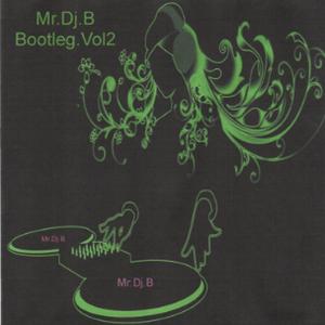 Bootleg Vol.2 by Mr.Dj.B