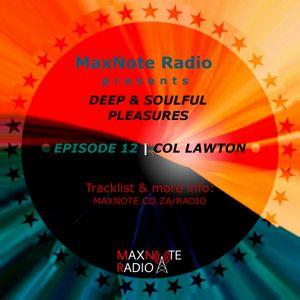 Deep & Soulful Pleasures #12: Col Lawton