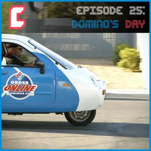 EP25 Domino's Day