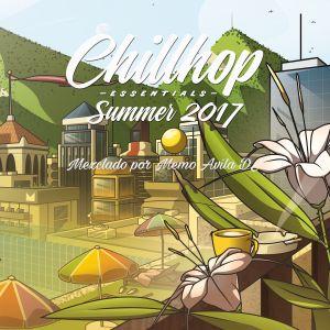 Chillihop Summer 2017 Mezclado por Memo Avila DJ