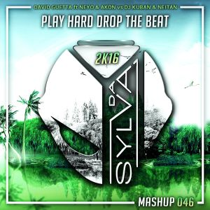 David Guetta ft NeYo x Akon Vs Dj Kuban x Neitan - Play Hard Drop The Beat (Da Sylva Mashup)