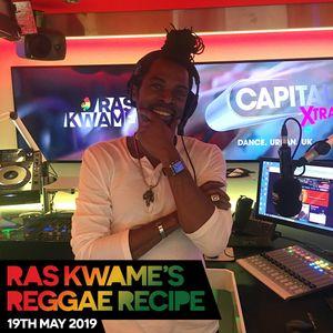 Reggae Recipe - 19/05/19 (Reggae / Dancehall / Bass / Bashment / Afrobeats)