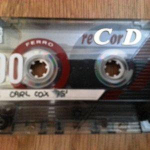 Carl Cox Mix tape 1995 - Part 1