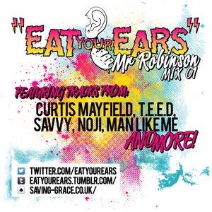 Eat Your Ears MIX:001 (By Mr Robinson)