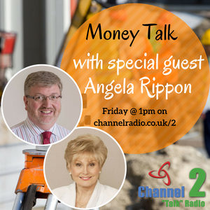 Money Talk with special guest Angela Rippon