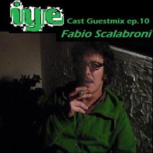 IYEcast Guestmix ep.10 - Fabio Scalabroni