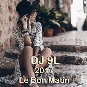 DJ 9L 2017 Le Bon Matin