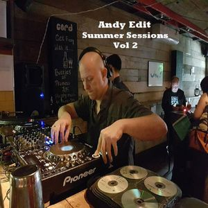 Andy Edit - Summer Sessions Vol 2