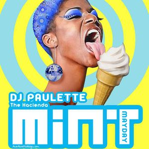 MiNT 080516 - DJ Paulette's MiNT MAYDAY  sounds