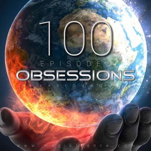 ObSessions Episode 100 By Pacific Project